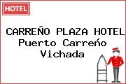 CARREÑO PLAZA HOTEL Puerto Carreño Vichada