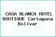 CASA BLANCA HOTEL BOUTIQUE Cartagena Bolívar