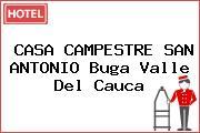 CASA CAMPESTRE SAN ANTONIO Buga Valle Del Cauca