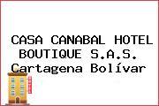 CASA CANABAL HOTEL BOUTIQUE S.A.S. Cartagena Bolívar