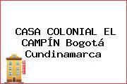 CASA COLONIAL EL CAMPÍN Bogotá Cundinamarca