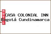 CASA COLONIAL INN Bogotá Cundinamarca