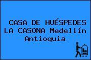 CASA DE HUÉSPEDES LA CASONA Medellín Antioquia