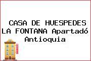 CASA DE HUESPEDES LA FONTANA Apartadó Antioquia