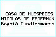 CASA DE HUESPEDES NICOLAS DE FEDERMAN Bogotá Cundinamarca