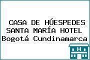CASA DE HÚESPEDES SANTA MARÍA HOTEL Bogotá Cundinamarca