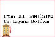 CASA DEL SANTÍSIMO Cartagena Bolívar
