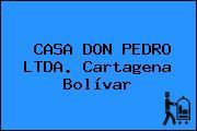 CASA DON PEDRO LTDA. Cartagena Bolívar