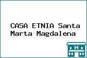 CASA ETNIA Santa Marta Magdalena