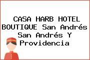 CASA HARB HOTEL BOUTIQUE San Andrés San Andrés Y Providencia