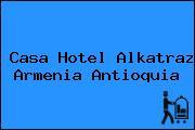 Casa Hotel Alkatraz Armenia Antioquia