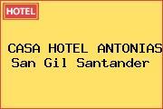 CASA HOTEL ANTONIAS San Gil Santander