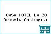 CASA HOTEL LA 30 Armenia Antioquia