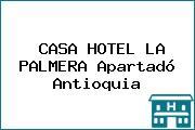 CASA HOTEL LA PALMERA Apartadó Antioquia