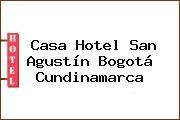 Casa Hotel San Agustín Bogotá Cundinamarca