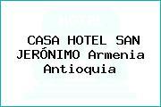 CASA HOTEL SAN JERÓNIMO Armenia Antioquia