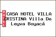 CASA HOTEL VILLA CRISTINA Villa De Leyva Boyacá