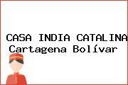CASA INDIA CATALINA Cartagena Bolívar