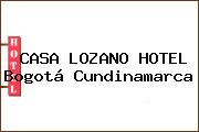 CASA LOZANO HOTEL Bogotá Cundinamarca