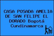 CASA POSADA AMELIA DE SAN FELIPE EL DORADO Bogotá Cundinamarca