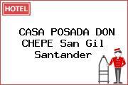CASA POSADA DON CHEPE San Gil Santander