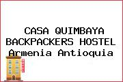 CASA QUIMBAYA BACKPACKERS HOSTEL Armenia Antioquia