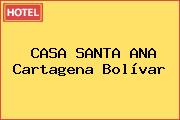 CASA SANTA ANA Cartagena Bolívar