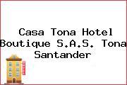 Casa Tona Hotel Boutique S.A.S. Tona Santander