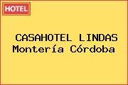 CASAHOTEL LINDAS Montería Córdoba