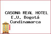 CASONA REAL HOTEL E.U. Bogotá Cundinamarca