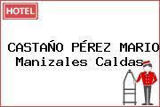 CASTAÑO PÉREZ MARIO Manizales Caldas
