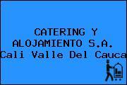 CATERING Y ALOJAMIENTO S.A. Cali Valle Del Cauca