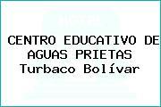 CENTRO EDUCATIVO DE AGUAS PRIETAS Turbaco Bolívar