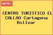 CENTRO TURISTICO EL CALLAO Cartagena Bolívar