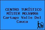 CENTRO TURÍSTICO MÍSTER MOJARRA Cartago Valle Del Cauca