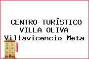 CENTRO TURÍSTICO VILLA OLIVA Villavicencio Meta