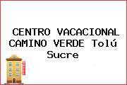 CENTRO VACACIONAL CAMINO VERDE Tolú Sucre