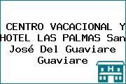 CENTRO VACACIONAL Y HOTEL LAS PALMAS San José Del Guaviare Guaviare