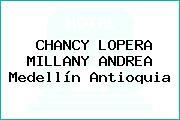 CHANCY LOPERA MILLANY ANDREA Medellín Antioquia