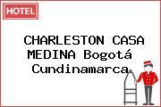 CHARLESTON CASA MEDINA Bogotá Cundinamarca