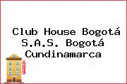 Club House Bogotá S.A.S. Bogotá Cundinamarca