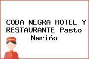 COBA NEGRA HOTEL Y RESTAURANTE Pasto Nariño