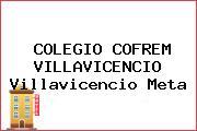 COLEGIO COFREM VILLAVICENCIO Villavicencio Meta