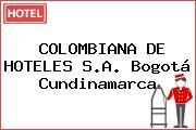 COLOMBIANA DE HOTELES S.A. Bogotá Cundinamarca