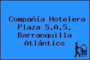 Compañía Hotelera Plaza S.A.S. Barranquilla Atlántico