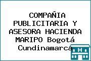 COMPAÑIA PUBLICITARIA Y ASESORA HACIENDA MARIPO Bogotá Cundinamarca
