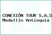 CONEXIÓN TOUR S.A.S Medellín Antioquia