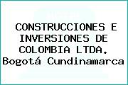 CONSTRUCCIONES E INVERSIONES DE COLOMBIA LTDA. Bogotá Cundinamarca