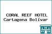 CORAL REEF HOTEL Cartagena Bolívar
