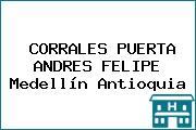 CORRALES PUERTA ANDRES FELIPE Medellín Antioquia